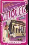 Jokers Wild - George R.R. Martin, Leanne C. Harper, Richard Kriegler, Walter Simons, Melinda M. Snodgrass, John J. Miller, Edward Bryant, Lewis Shiner