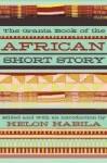 The Granta Book of the African Short Story - Chimamanda Ngozi Adichie, Laila Lalami, Helon Habila, Fatou Diome