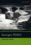 Three By Perec (Verba Mundi) - Georges Perec, Ian Monk, David Bellos