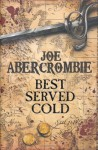 Best Served Cold - Joe Abercrombie