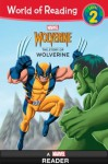 World of Reading: The Story of Wolverine - Marvel Press