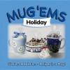 Mug 'Ems: Holiday - G&R Publishing