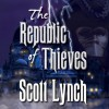 The Republic of Thieves - Scott Lynch, Michael Page