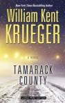 Tamarack County - William Kent Krueger