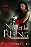 Night Rising - Chris Marie Green