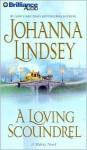 A Loving Scoundrel (Audio) - Johanna Lindsey, Laural Merlington