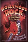 Hollywood Rock: A Guide to Rock 'n' Roll in the Movies - Marshall Crenshaw