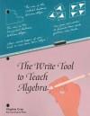 The Write Tool to Teach Algebra - Virginia Gray