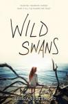 Wild Swans - Jessica Spotswood