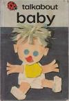 Baby (Talkabout) - Ellen Rudin, Mary Morgan
