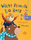 What Friends Do Best - Jonathan Emmett, Nathan Reed