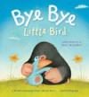 Bye-Bye Little Bird - Julia Hubery