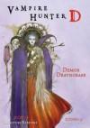 Vampire Hunter D Volume 03: Demon Deathchase - Yoshitaka Amano, Hideyuki Kikuchi