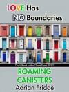 Roaming Canisters - Adrian Fridge