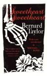 Sweetheart, Sweetheart - Bernard Taylor, Michael Rowe