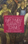 Employment Guarantee Schemes: Job Creation and Policy in Developing Countries and Emerging Markets - Michael J. Murray, Mathew Forstater