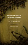 The Social Costs of Pornography: A Statement of Findings and Recommendations - Mary Anne Layden, Mary Eberstadt