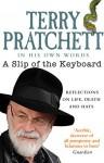 A Slip of the Keyboard: Reflections on Alzheimer's, Inspirations, Orangutans and Hats - Terry Pratchett, Neil Gaiman