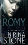 Romy: [Book I of the 2250 Saga] (Volume 1) - Nirina Stone