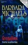Greygallows (Audio) - Barbara Michaels