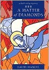 A Matter of Diamonds: A Faith Abbey Mystery - David Manuel