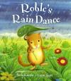 Roble's Rain Dance - Paula Knight