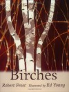 Birches - Robert Frost, Ed Young