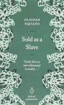 Sold as a Slave - Olaudah Equiano