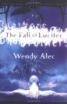 The Fall of Lucifer - Wendy Alec