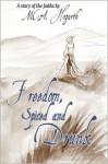 Freedom, Spiced and Drunk - M.C.A. Hogarth