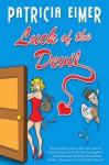 Luck of the Devil - Patricia Eimer