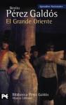 El Grande Oriente - Benito Pérez Galdós
