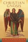 Christian Gnosis - C.W. Leadbeater, Richard Smoley