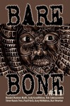 Bare Bone #11 - Cody Goodfellow, Kevin L. Donihe, Steve Rasnic Tem, Ronald Malfi, Paul Finch, Gary McMahon, Kurt Newton, Kris Saknussemm, Kek-w, Ian Rogers