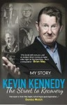 The Street to Recovery - Kevin Kennedy