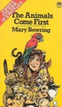 The Animals Come First - Mary Bowring, Patricia Gallimore