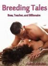 Breeding Tales - Boss, Professor, and Billionaire (Breeding Sex and Impregnation Erotica) - Colleen Anderson