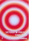 Sztuka w polsce 1945-2005 - Anda Rottenberg