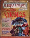 The Vicious Vikings (Horrible History Magazines, #11) - Terry Deary, Patrice Aggs, Martin C. Brown, Alan Craddock