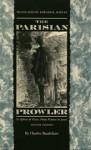 The Parisian Prowler: Le spleen de Paris: petits poèmes en prose - Charles Baudelaire, Edward K. Kaplan
