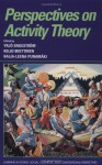 Perspectives on Activity Theory - Yrjo Engestrom