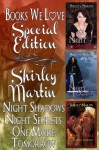Shirley Martin Trilogy Secrets of the Night (Books We Love Holiday Edition) - Shirley Martin
