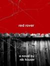 Red Rover - Nik Houser