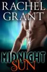 Midnight Sun - Rachel Grant