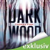 Dark Wood - Thomas Finn, Oliver Rohrbeck, Audible GmbH