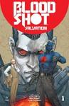 Bloodshot Salvation #5 - Mico Suayan, Kenneth Rocafort, Jeff Lemire, Lewis LaRosa