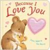 Because I Love You. Julia Hubery & Cee Biscoe - Julia Hubery
