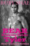 Bear Seeking Bride: Tyler: (BBW Mail Order Bride Paranormal Shape Shifter Romance) (Bear Canyon Brides Book 2) - Ruby Shae
