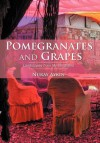 Pomegranates and Grapes: Landscapes from My Childhood - Nuray Aykin