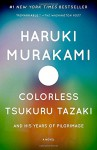 Colorless Tsukuru Tazaki and His Years of Pilgrimage - Philip Gabriel, Haruki Murakami